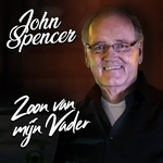 John Spencer - Zoon Van M'n Vader  CD-Single