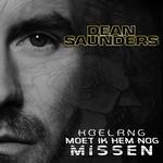 Dean Saunders - Hoe Lang Moet Ik Hem Nog Missen  CD-Single