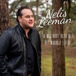 Nelis Leeman - Ik Was Nooit Bezig Met Het Woordje Liefde  CD-Single