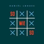 Daniel Lohues - Sowieso  LP