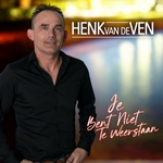 Henk van de Ven - Je Bent Niet Te Weerstaan  CD-Single