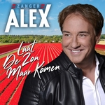 Alex - Laat De Zon Maar Komen  CD-Single
