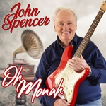 John Spencer - Oh Monah  CD-Single