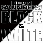 Dean Saunders - Black & White  CD-Single