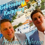 Gebroeders Knipping - Helena Athena  CD-Single