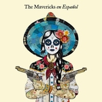 The Mavericks - En Espanol   CD