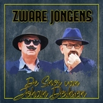 Zware Jongens - De Snor Van Johan Derksen  CD-Single