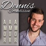 Dennis Cornelissen - Amor amor amor  CD-Single