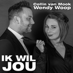 Collin van Mook & Wendy Woop - Ik wil jou  2Tr. CD Single