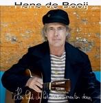 Hans de Booij - Hoe Had Ik Het Anders kunnen Doen  CD