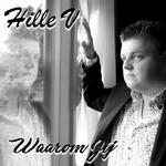 Hille V - Waarom jij  CD-Single