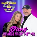 Hans Snoek & Alicia - Dans de hele nacht met mij  2Tr. CD Single