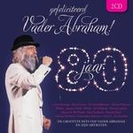 Vader Abraham - Gefeliciteerd Vader Abraham 80 Jaar  CD2