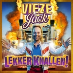 Vieze Jack - Lekker Knallen!  CD-Single