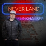Funkhauser - Never Land  CD-Single