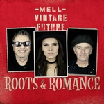 Mell & Vintage Future - Roots & Romance   CD