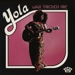 Yola - Walk Through Fire  LP