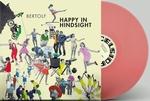 Bertolf - Happy In Hindsight (Sugar Candy Coloured Vinyl)  LP