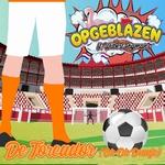 Opgeblazen & Wilbert Pigmans - De Toreador (Oh Oh Oranje)  CD-Single