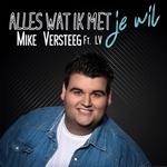 Mike Versteeg - Alles wat ik met je wil  CD-Single