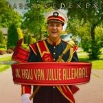 Pascal Redeker - Ik Hou Van Jullie Allemaal  CD-Single