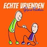 Rene becker - Echte vrienden  CD-Single