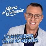 Marco De Hollander - De Allerbeste Meezing Medleys  CD