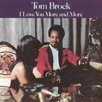 Tom Brock - I Love You More and More  CD