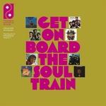 Get On Board The Soul Train Vol. 1 (+12 inch)  CD8