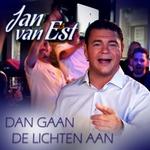 Jan Van Est - Dan Gaan De Lichten Aan  CD-Single
