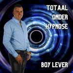 Boy Lever - Totaal onder hypnose  CD-Single
