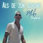 Mike Daane - Als de zon schijnt  CD-Single