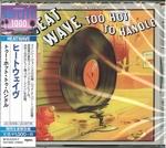 Heatwave - Too Hot To Handle  Ltd.  CD