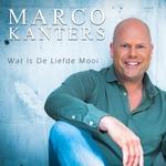 Marco Kanters - Wat Is De Liefde Mooi  CD-Single