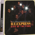 B.T. Express - Give Up the Funk  CD2