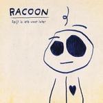 Racoon - Spijt Is Iets Voor Later  Ltd. transparant  LP+CD