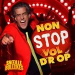 Snollebollekes - Non Stop Vol D'r Op  CD-Single