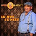Matti Boegatti - Ik Mot Je Niet  CD-Single