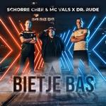 Schorre Chef & MC Vals X Dr Rude - Bietje Bas  CD-Single