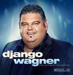 Django Wagner - His Ultimate Vinyl Collection Ltd.  LP