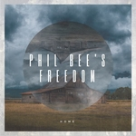 Phil Bee's Freedom- Home  CD