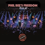 Phil Bee's Freedom - Live at Moulin Blues   CD+DVD