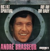 Andre Brasseur - Big fat Spiritual