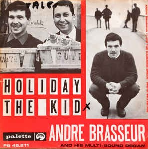 Andre Brasseur - Holiday The kid