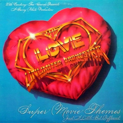 Love Unlimited Orchestra - The 20th Century Records Albums (1973-1979)-Super movie themes, just a little bit different-