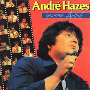 Andre Hazes - Gewoon Andre