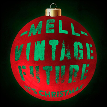 Mell & Vintage Future (album) Release 2019 lp+cd