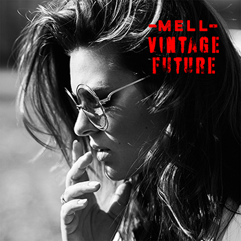 Mell & Vintage Future - Call My Name